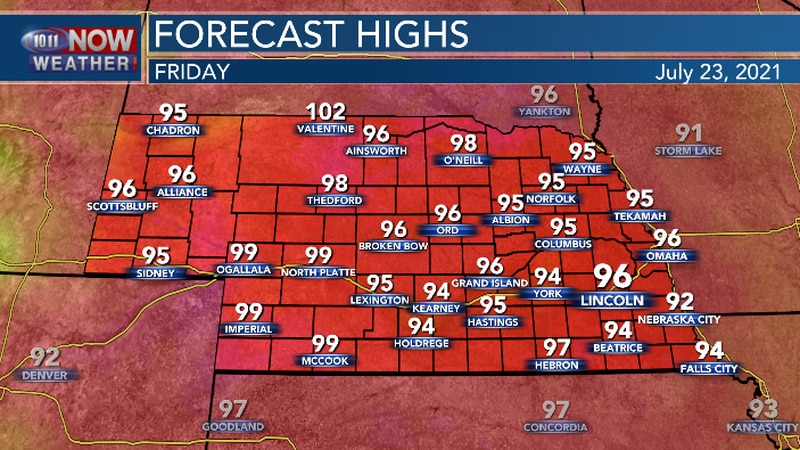 Most of Nebraska will be in the mid to upper 90s Friday afternoon.