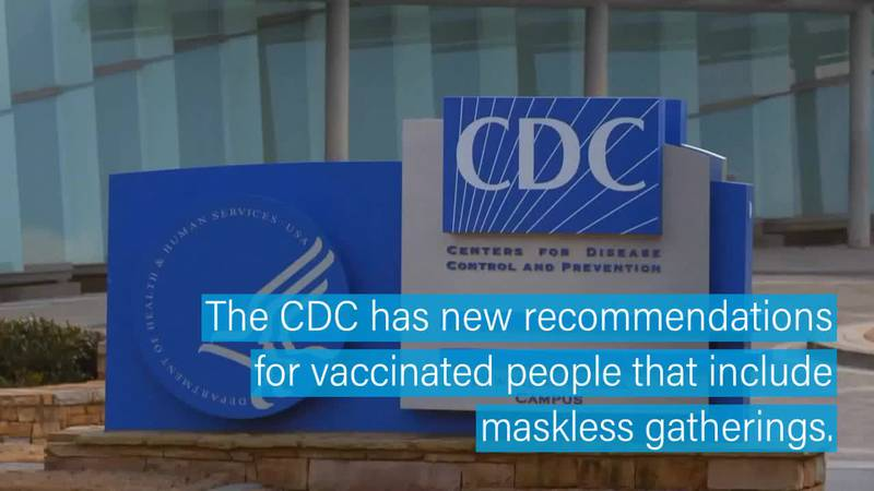The CDC has new recommendations for vaccinated people that include maskless gatherings.