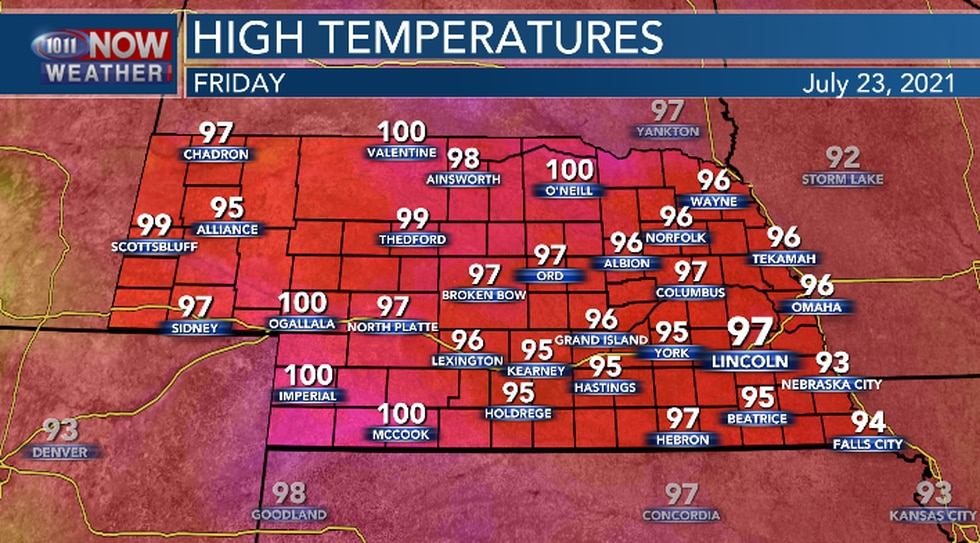Highs in Nebraska will be in the mid 90s to around 100.