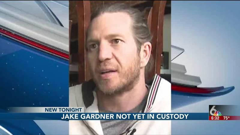 Jake Gardner not yet in custody--6:30PM