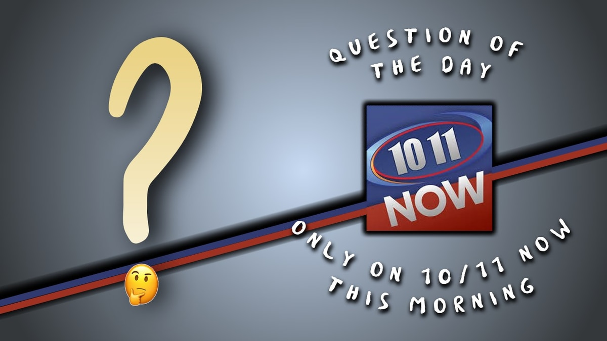 10/11 NOW This Morning's Question of the Day
